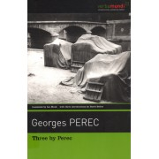 Three by Perec: Which Moped with Chrome-Plated Handlebars at the Back of the Yard?