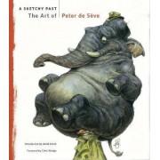 A Sketchy Past by Peter de Seve