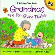 Grandmas are for Giving Tickles by Harriet Ziefert