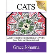 Adult Coloring Book for Cat Lovers by Grace Johanna