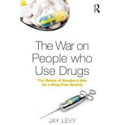 The War on People Who Use Drugs: The Harms of Sweden's Aim for a Drug-Free Society