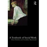 A Textbook of Social Work by Brian Sheldon