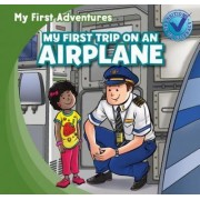 My First Trip on an Airplane by Katie Kawa