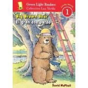 Big Brown Bear/el Gran Oso Pardo by David McPhail