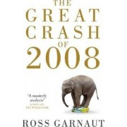 The Great Crash of 2008 by Ross Garnaut