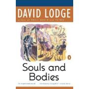 Souls & Bodies by David Lodge