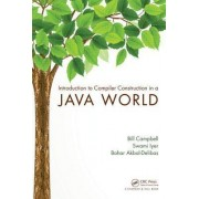 Introduction to Compiler Construction in a Java World by Bill Campbell