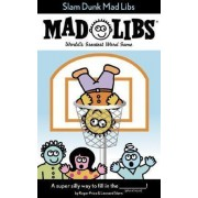 Slam Dunk Mad Libs by Roger Price