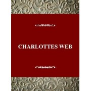 Charlotte's Web: a Pig's Salvation by John Griffith