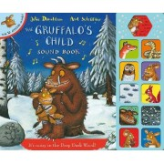 The Gruffalo's Child Sound Book by Julia Donaldson
