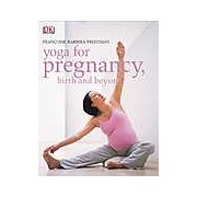 Yoga for Pregnancy Birth and Beyond