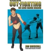 Out-Fighting or Long-Range Boxing by Jim Driscoll