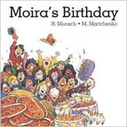 Moira's Birthday by Robert Munsch