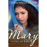 Mary Chosen of God, Paperback