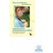 Terapia axata pe comportamentele verbale - Mary Lynch Barbera