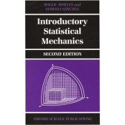 Introductory Statistical Mechanics by Roger Bowley