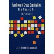 Handbook of Cross Examination by John Nicholas Iannuzzi