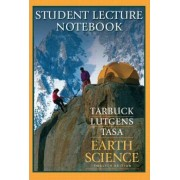 Earth Science: Student Lecture Notebook by Molly Bell