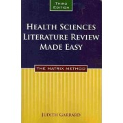 Health Sciences Literature Review Made Easy by Judith Garrard