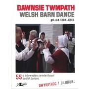 Dawnsie Twmpath / Welsh Barn Dances by Eddie Jones
