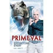 Primeval: Extinction Event Bk. 1 by Dan Abnett