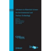 Advances in Materials Science for Environmental and Nuclear Technology by Kevin M. Fox