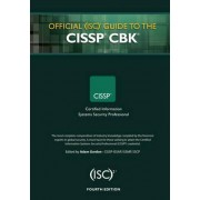 Official (ISC)2 Guide to the CISSP CBK by Adam Gordon