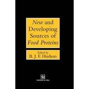 New and Developing Sources of Food Proteins by B. J. F. Hudson