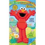 Sesame Street: Happy Like Elmo/Grouchy Like Oscar