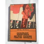 Secretul Politiei Secrete - Mihail Heyfetz