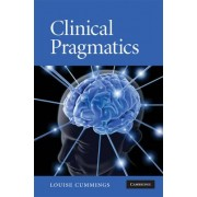 Clinical Pragmatics by Louise Cummings