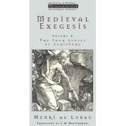 Medieval Exegesis: v. 2 by Henri de Lubac