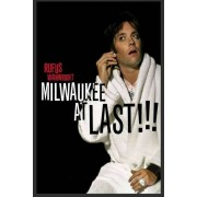 Rufus Wainwright - Milwaukee At Last - Live (0602527134987) (1 DVD)