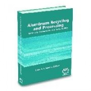 Aluminum Recycling and Processing for Energy Conservation and Sustainability by John Green