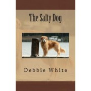 The Salty Dog by Debbie White