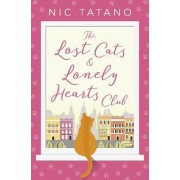 The Lost Cats and Lonely Hearts Club by Nic Tatano