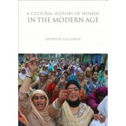 A Cultural History of Women in the Modern Age