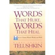 Words That Hurt, Words That Heal by Rabbi Joseph Telushkin