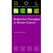 Endocrine Therapies in Breast Cancer by Aman U. Buzdar