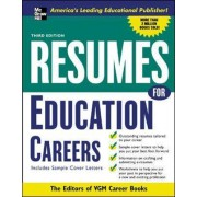 Resumes for Education Careers by The Editors of VGM Career Books