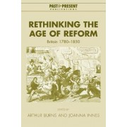 Rethinking the Age of Reform by Arthur Burns