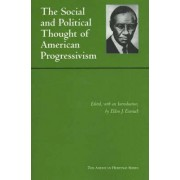 Social and Political Thought of American Progressivism by Eldon J. Eisenach
