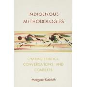 Indigenous Methodologies by Margaret Elizabeth Kovach