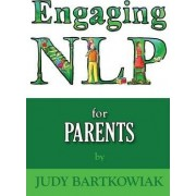 NLP for Parents by Judy Bartkowiak