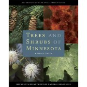 Trees and Shrubs of Minnesota by Welby R. Smith
