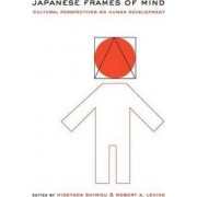 Japanese Frames of Mind by Hidetada Shimizu