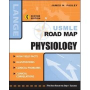 USMLE Road Map Physiology by James N. Pasley