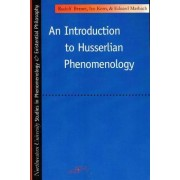 An Introduction to Husserlian Phenomenology by Rudolph Bernet