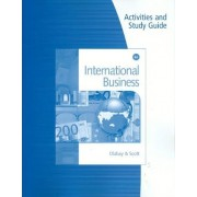 Activities & Study Guide for Dlabay/Scott's International Business, 4th by Les Dlabay