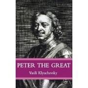 Peter the Great by Vasisi Klyuchevsky